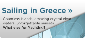 Countless islands, amazing crystal clear waters, unforgettable sunsets… What else for Yachting?